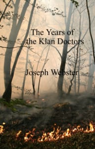 The Years of the Klan Doctors cover image